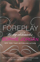 Foreplay: The Ivy Chronicles: Book 1