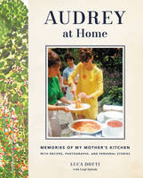 Audrey at Home: Memories of My...