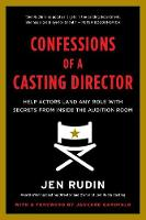 Confessions of a Casting Director:...