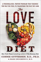 The Love Diet: A Personalized, Proven...
