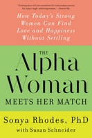 The Alpha Woman Meets Her Match: How...
