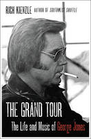 The Grand Tour: The Life and Music of...