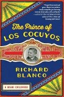 The Prince of Los Cocuyos: A Miami...