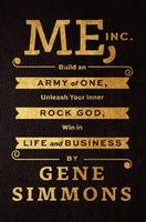 Me, Inc.: Build an Army of One,...