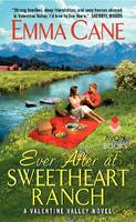 Ever After at Sweetheart Ranch: A...