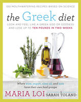 The Greek Diet: Look and Feel Like a...