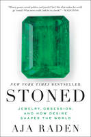 Stoned: Jewelry, Obsession, and How...