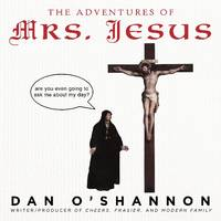 The Adventures of Mrs. Jesus