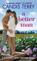 A Better Man: A Sunshine Creek...