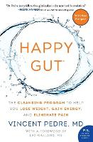 Happy Gut: The Cleansing Program to...