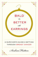 Bald is Better with Earrings: A...