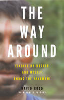 The Way Around: Finding My Mother and...
