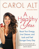 A Healthy You: Boost Your Energy, ...