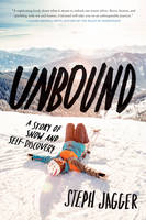 Unbound: A Story of Snow and...