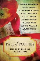 Fall of Poppies: Stories of Love and...