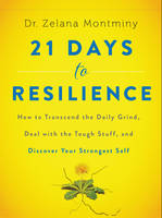 21 Days to Resilience: How to...