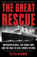 The Great Rescue: American Heroes, an...