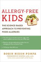 Allergy Free Kids: The Science-Based...