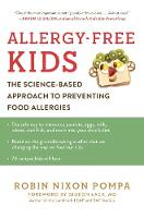 Allergy-Free Kids: The Science-Based...