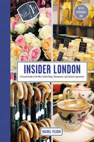 Insider London: A Curated Guide to ...
