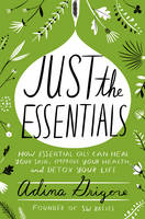Just the Essentials: How Essential...