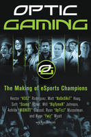 OpTic Gaming: The Making of Esports...