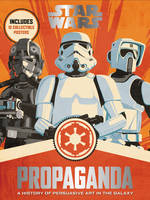 Star Wars Propaganda: A History of...
