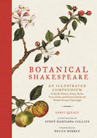 Botanical Shakespeare: An Illustrated...