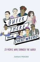 Queer, There, and Everywhere: 23...