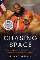 Chasing Space: An Astronaut's Story ...