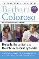 Bully, the Bullied, and the...