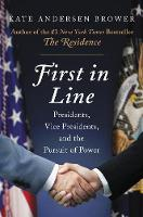 First in Line: Presidents, Vice...