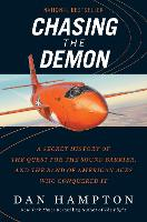 Chasing the Demon: A Secret History ...