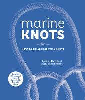 Marine Knots: How to Tie 40 Essential...