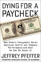 Dying for a Paycheck: How Modern...