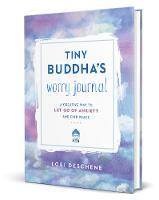 Tiny Buddha's Worry Journal: A...