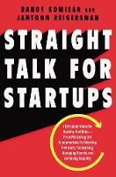 Straight Talk for Startups: 100...