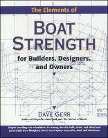 The Elements of Boat Strength: For...
