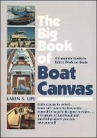 The Big Book of Boat Canvas: A...