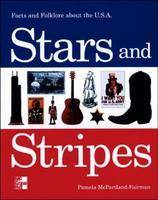 Stars and Stripes: Facts and Folklore...