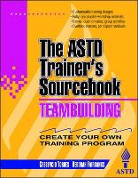Team-building: The ASTD Trainer's...