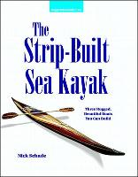 The Strip Built Sea Kayak: Three...
