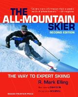 The All-mountain Skier: The Way to...