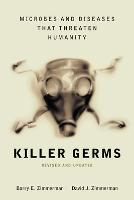 Killer Germs: Microbes and Diseases...
