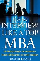How to Interview Like a Top MBA:...