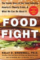 Food Fight: The Inside Story of the...