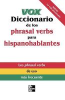 Vox Diccionario de los phrasal verbs para hispanohablantes