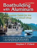 Boatbuilding with Aluminum: A ...