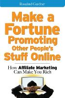 Make a Fortune Promoting Other...