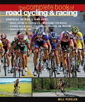 Complete Book of Road Cycling and...